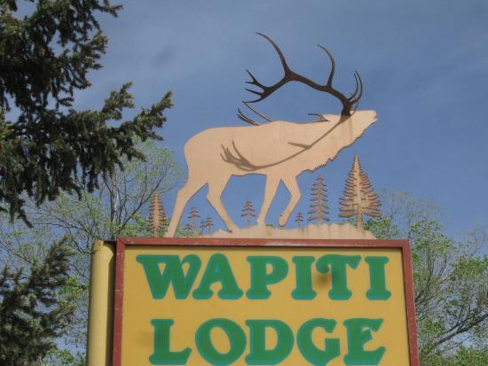 Wapiti Lodge: Our Sign