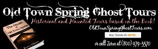 Old Town Spring Ghost Tours : Ghost Tours based on the Book by Kasey Gilbert