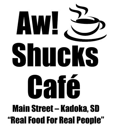 Kadoka, SD: Aw! Shucks Cafe Logo
