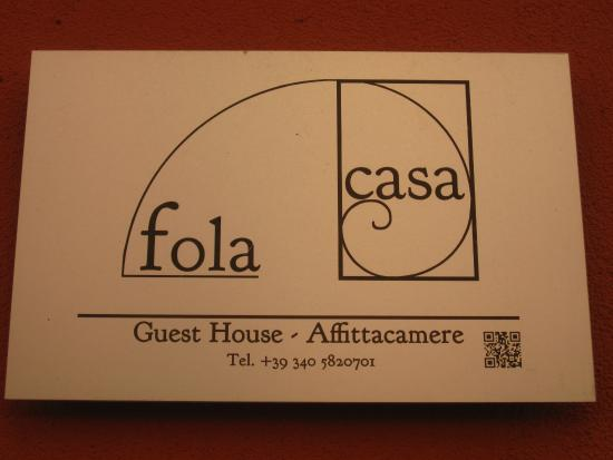 Casa Fola: Türschild