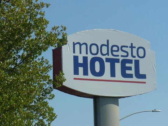 Sign Out Front Picture Of Modesto Hotel Modesto Tripadvisor