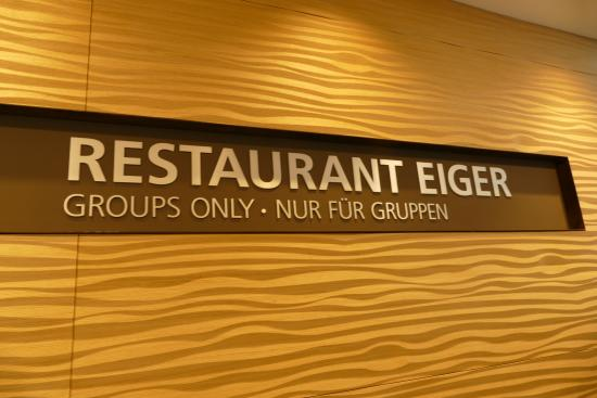 Restaurant Eiger: We followed this sign for lunch at Top of Europe