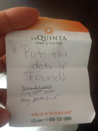 La Quinta Inn & Suites Salisbury: This note was found above the photo frame on the wall.
