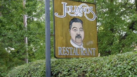 Juliano's: Sign outside restaurant