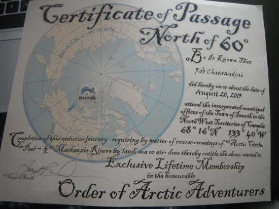 Inuvik, Canada: Go to the town hall and get a certificate and pin for free declaring you were north of 60