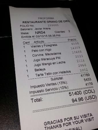 Restaurante Grano de Oro: The bill :94$ for 2