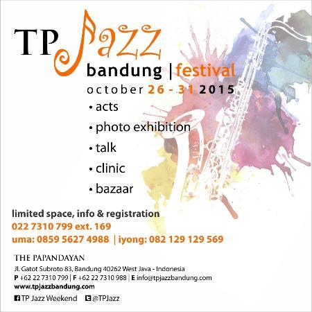 The Papandayan: tp jazz bandung festival