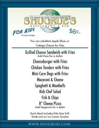 Check out our Kids Menu - Picture of Shugrue's Restaurant