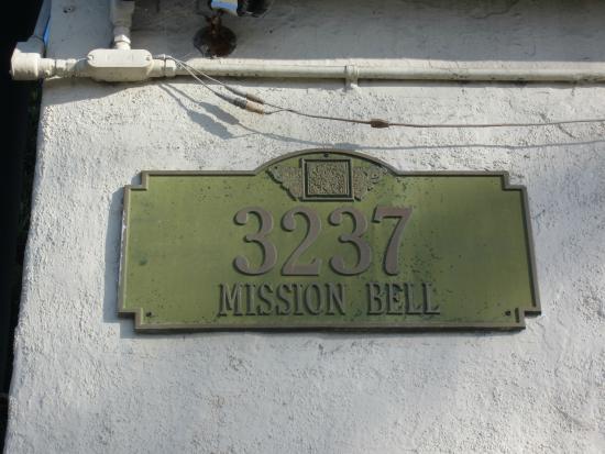 Mission Bell Motel: Address plaque