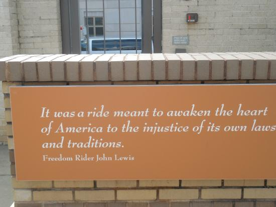 Montgomery, AL: Part of the exhibit outside, quote from rider John Lewis, now a Congressman from Georgia.