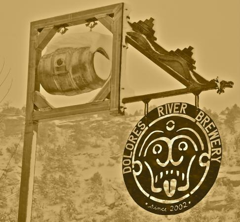 Dolores River Brewery: Look for our sign on 4th St.