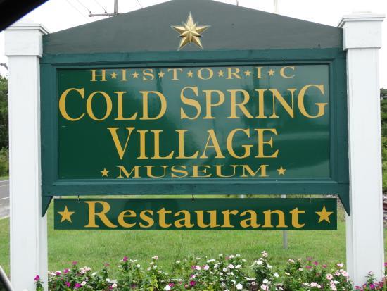 Historic Cold Spring Village: Cold Spring Village Welcome Sign