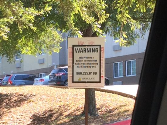 "Candlewood Suites Dallas Park Central: security sign at entrance to make you feel safe  ""NOT"""