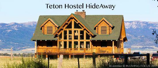 Teton Hostel HideAway B&B