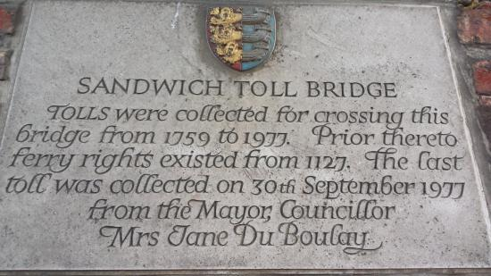 Sandwich Toll Bridge & Barbican: Toll Bridge Plaque