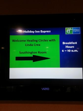 Holiday Inn Express Southington: My event and directional displayed on this TV in the Lobby