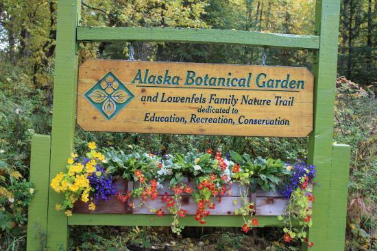 alaska botanical garden entrance sign - Alaska Botanical Garden