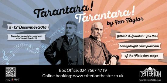 Criterion Theatre: Tarantara!Tarantara! by Ian Taylor from 5th to 12 December 2015 - www.criteriontheatre.co.uk/tic