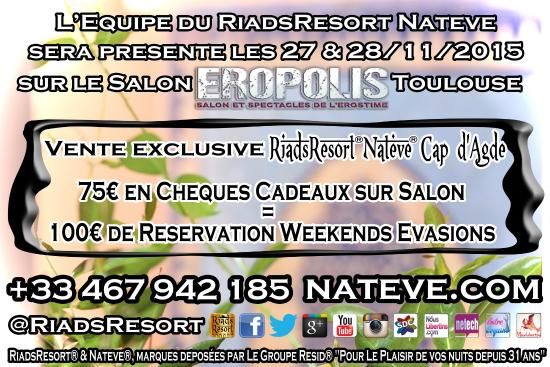 Riads resort by nateve cap d agde location luxe for Salon eropolis toulouse