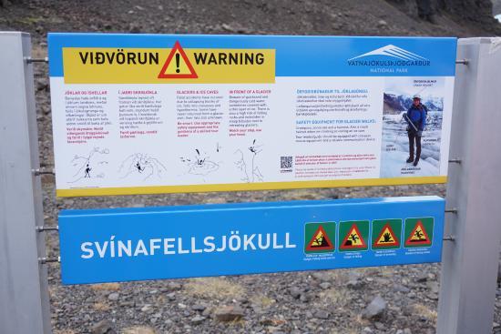 Skaftafell, Islândia: こんな警告板が有りました。