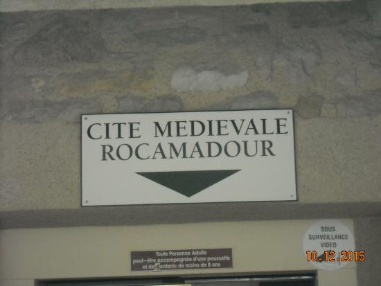 The sign to the Medieval Village of Rocamadour - Picture of