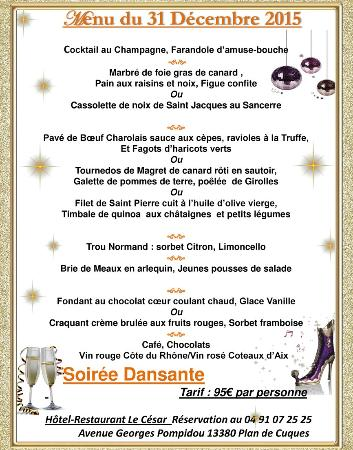 Menu du 31 Décembre 2015 Le César Plan de Cuques Réservation au 04 91 07 25 25