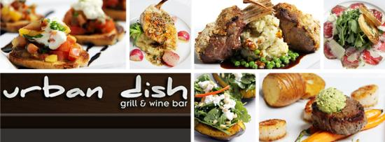 Urban Dish Grill & Wine Bar : Urban Dish~Fine dining at its best