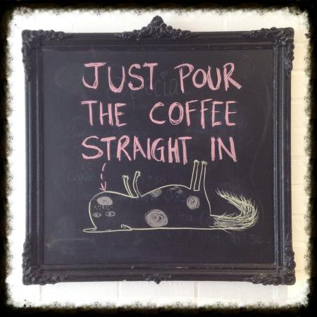 Morpeth, Australië: Funny and witty coffee sayings on the blackboard that sum up consumers of fine coffee.