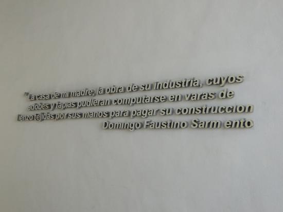 Frase Del Maestro Picture Of Casa Natal De Sarmiento San