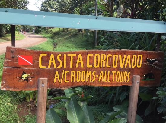 Casita Corcovado: I believe this was before Craig varnished the sign