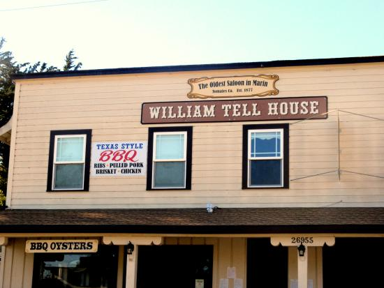 The William Tell House, Tomales, Ca