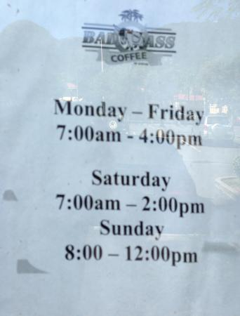 Bad Ass Coffee : Posted hours of operation