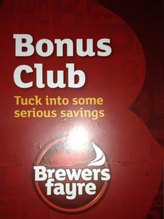 Howgate, UK: As a Brewer's Fayre restaurant there is a 'Bonus Club' available