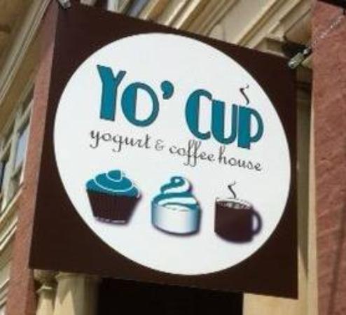 Yo' Cup Yogurt & Coffee House: Yo' Cup sign