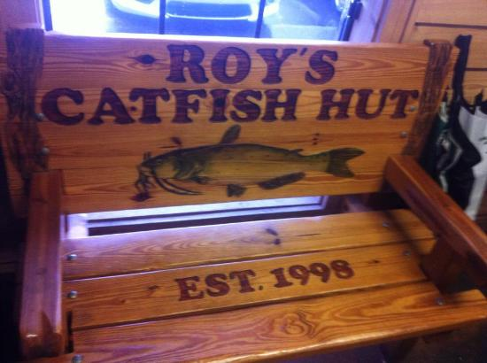 No Mistaking Where You Are Picture Of Roy S Catfish Hut Kinder