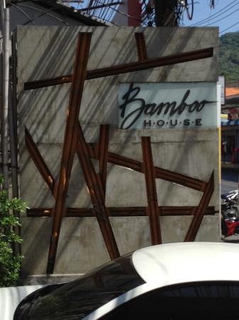 Bamboo House Phuket: SIGN