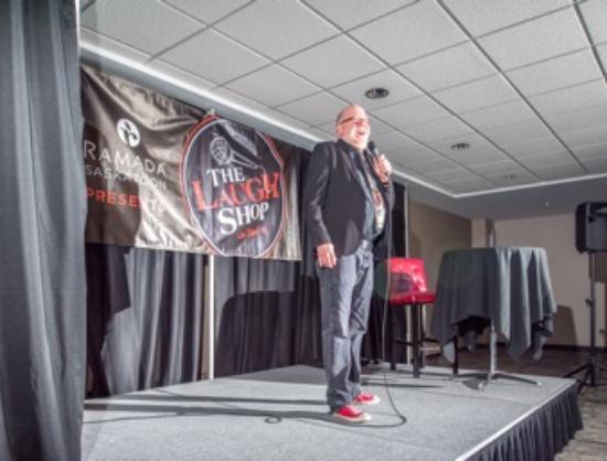 Ramada Saskatoon : Laugh Shop Comedy Club