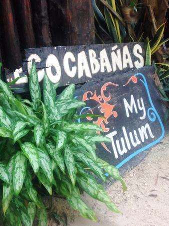 My Tulum Cabanas: Hotel sign