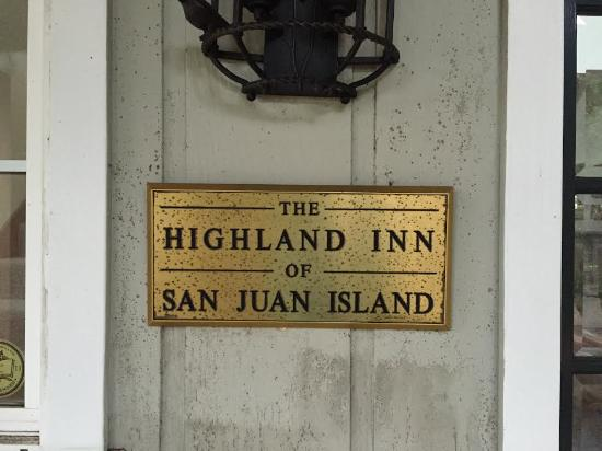 Highland Inn of San Juan Island: Entrance sign at door.