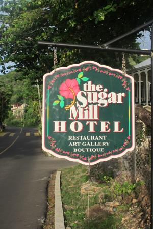 Sugar Mill Hotel: Entrance sign