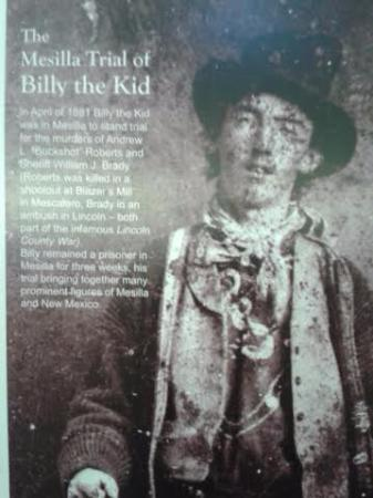 Billy the Kid was tried in Mesilla
