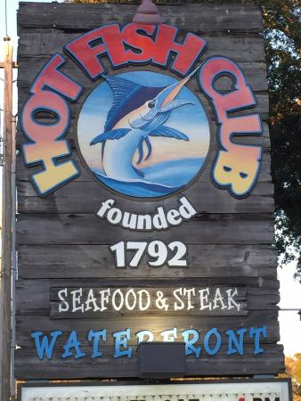 Sign out front picture of hot fish club murrells inlet for Hot fish club murrells inlet