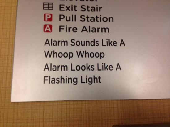 Courtyard by Marriott Los Angeles Woodland Hills: A fun emergency sign. :)