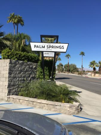 The Palm Springs Hotel: Hotel sign