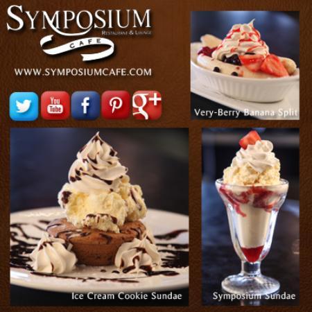 Symposium Cafe Restaurant & Lounge: Excellent ice cream desserts