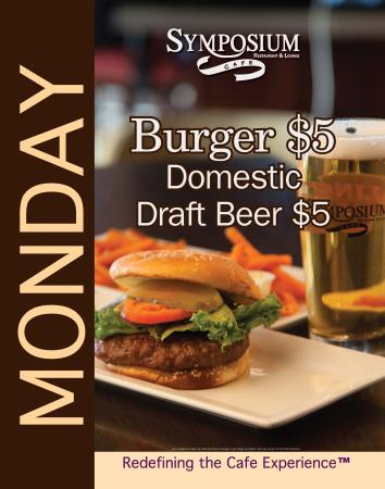Symposium Cafe Restaurant & Lounge: Monday specials-burgers and domestic draft beer