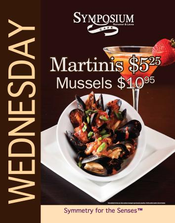 Symposium Cafe Restaurant & Lounge: Wednesday specials-Mussels and martinis