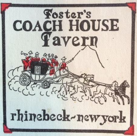Foster's Coach House: A Rhinebeck tradition.