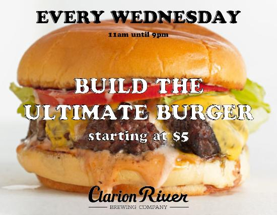 Clarion, Пенсильвания: Starting February 3! Build the Ultimate Burger Wednesdays from 11-9