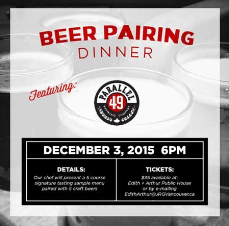 Surrey, Kanada: The Parallel 49 Craft Beer Pairing Dinner At Edith + Arthur – You're Invited!